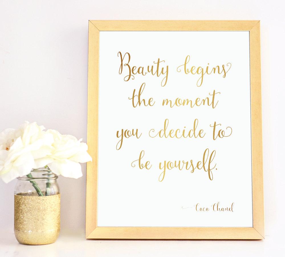 A beleza começa no momento em que você decide ser você mesma - Coco Chanel